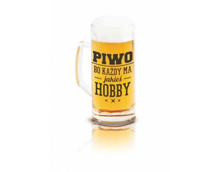 KUFEL Z NAPISEM 500ml - Piwo bo każdy ma jakieś hobby