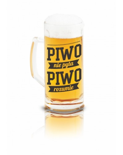 KUFEL Z NAPISEM 500ml - Piwo nie pyta, piwo rozumie